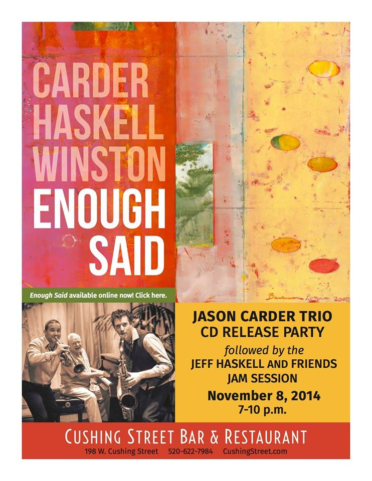 Jason Carder Trio CD Release Party @ Cushing Street Bar & Restaurant | Tucson | Arizona | United States