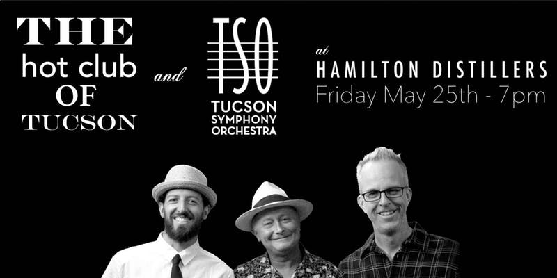 The Hot Club of Tucson and the TSO at Hamilton Distillers @ Hamilton Distillers | Tucson | Arizona | United States