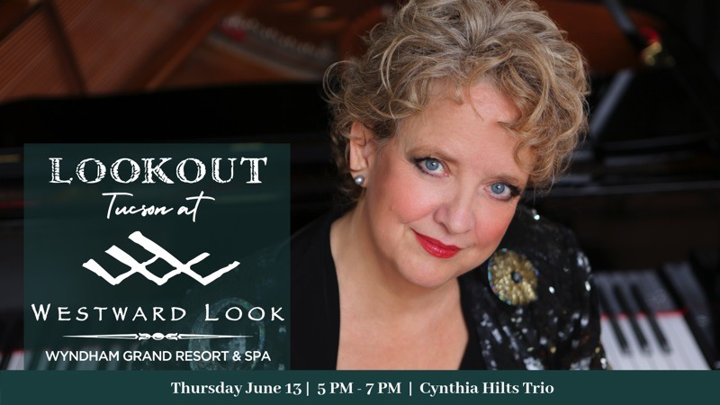Cynthia Hilts Trio @ Westward Look Wyndham Grand Resort and Spa | Tucson | Arizona | United States
